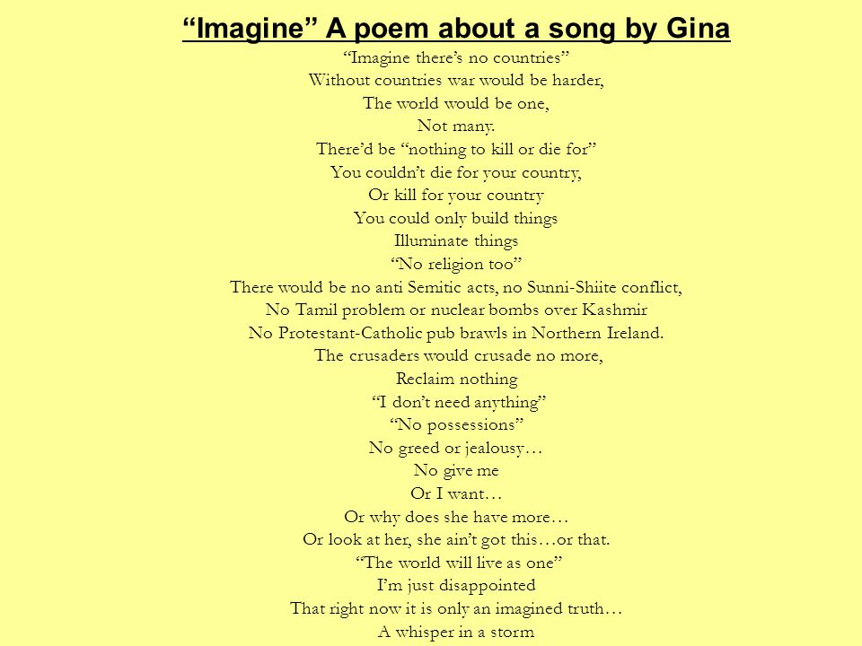 Imagine A poem about a song by Gina
