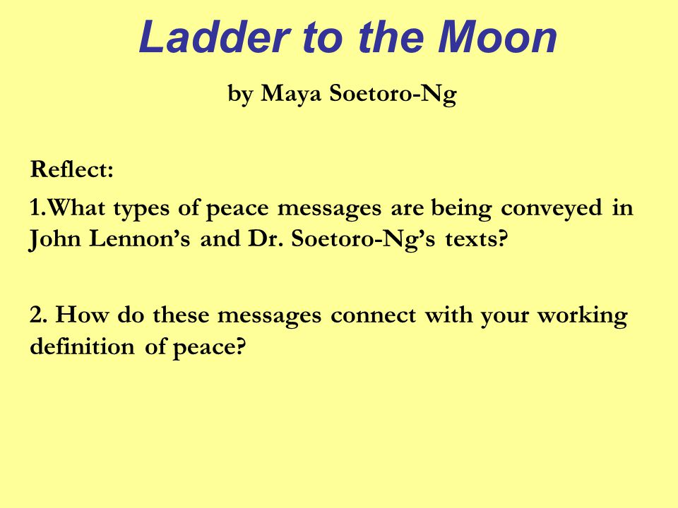Ladder to the Moon by Maya Soetoro-Ng Reflect: