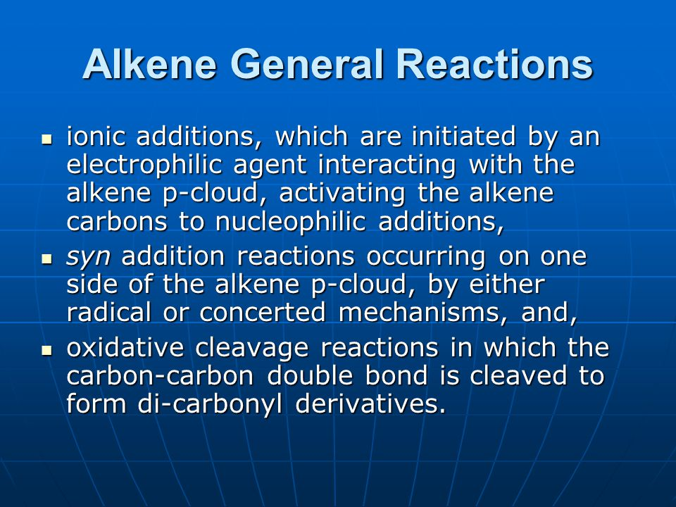 Alkene General Reactions