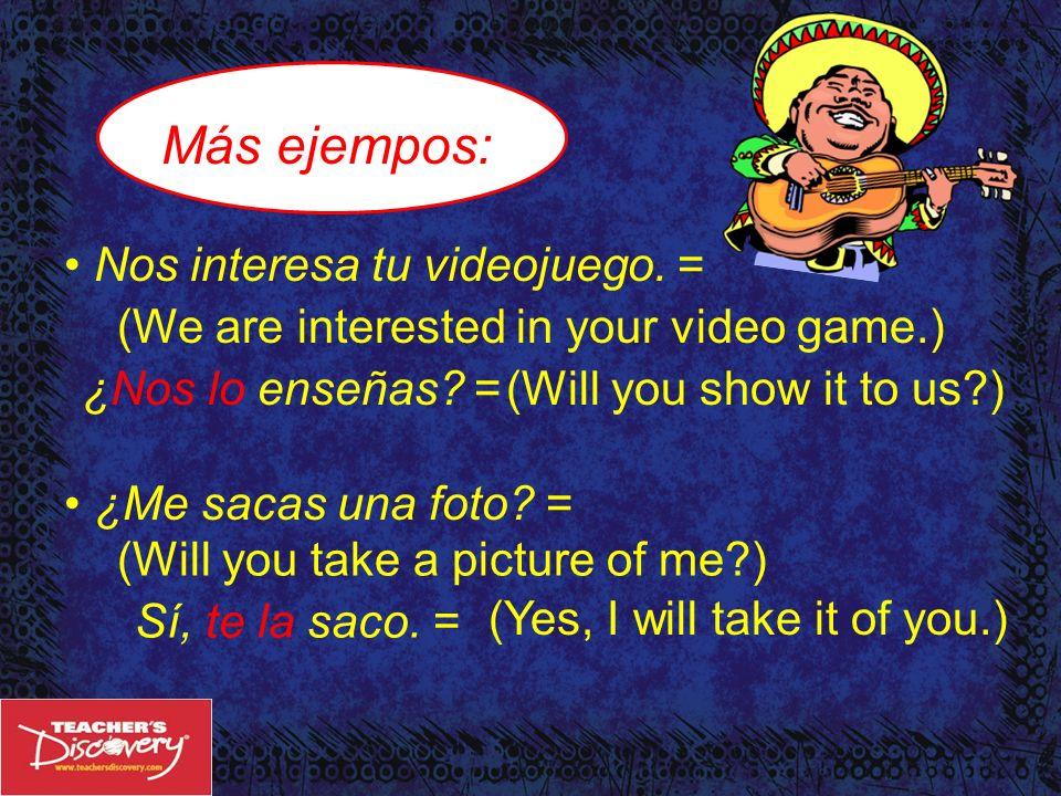Más ejempos: Nos interesa tu videojuego. =