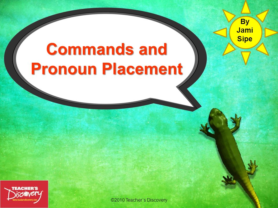 Commands and Pronoun Placement