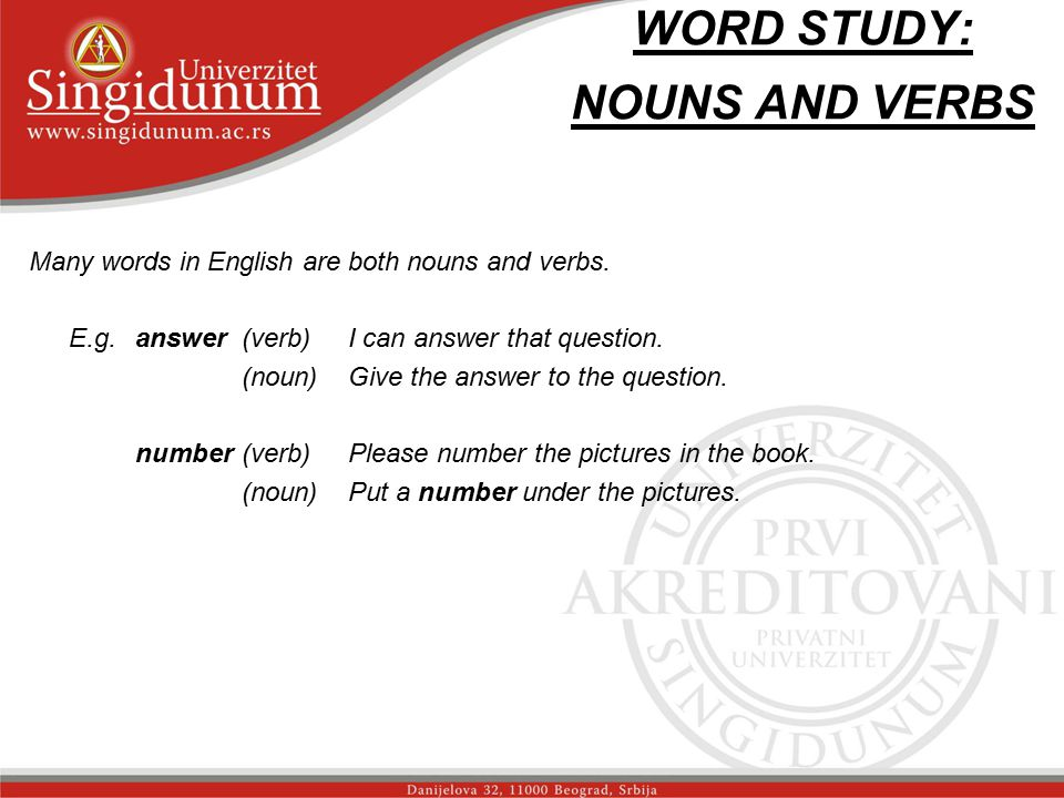WORD STUDY: NOUNS AND VERBS