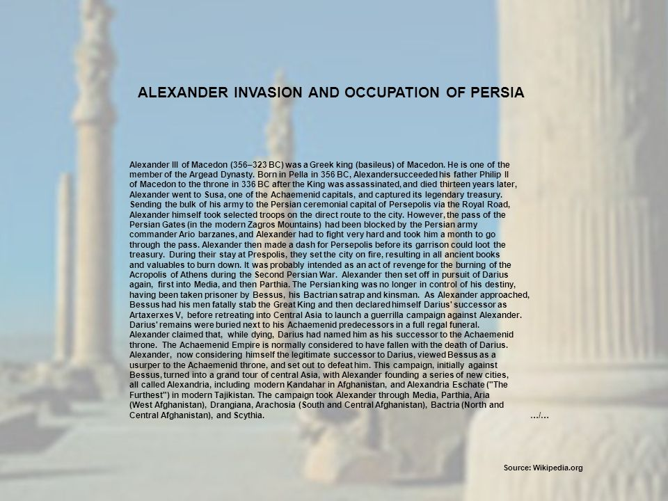ALEXANDER INVASION AND OCCUPATION OF PERSIA