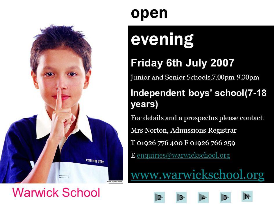 evening open www.warwickschool.org Warwick School Friday 6th July 2007