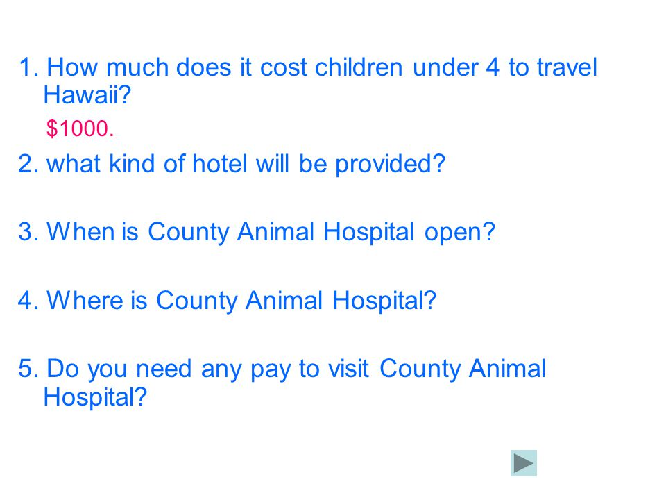 1. How much does it cost children under 4 to travel Hawaii