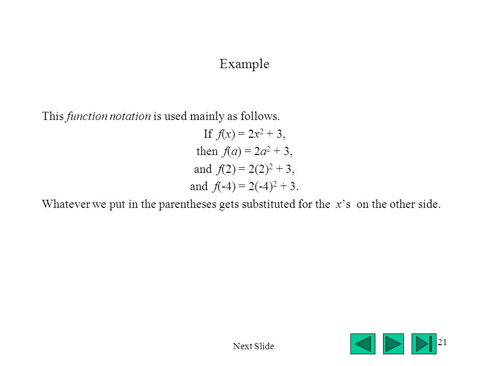 Example This function notation is used mainly as follows.