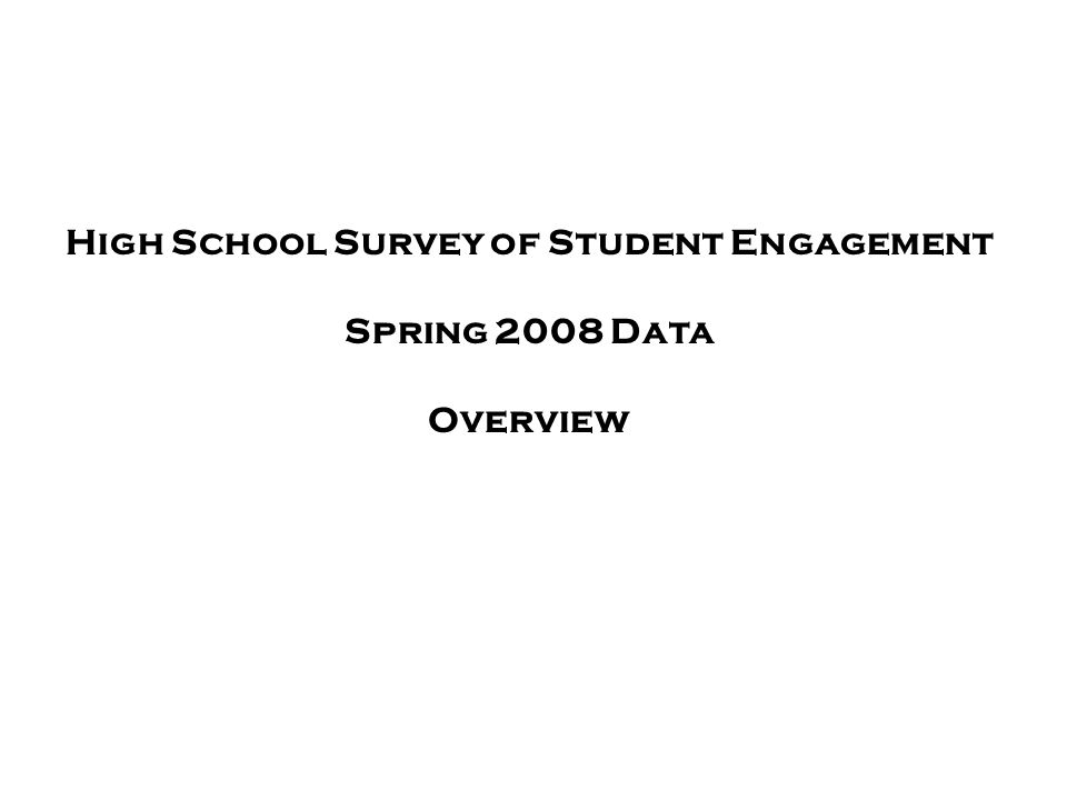 High School Survey of Student Engagement
