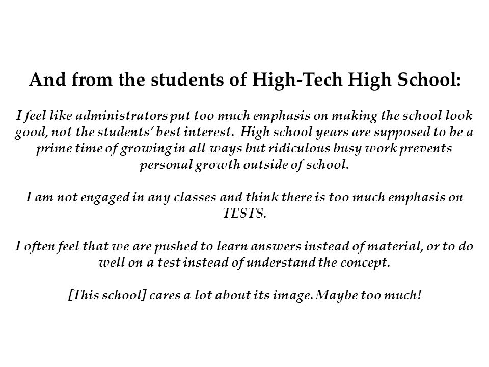 And from the students of High-Tech High School: