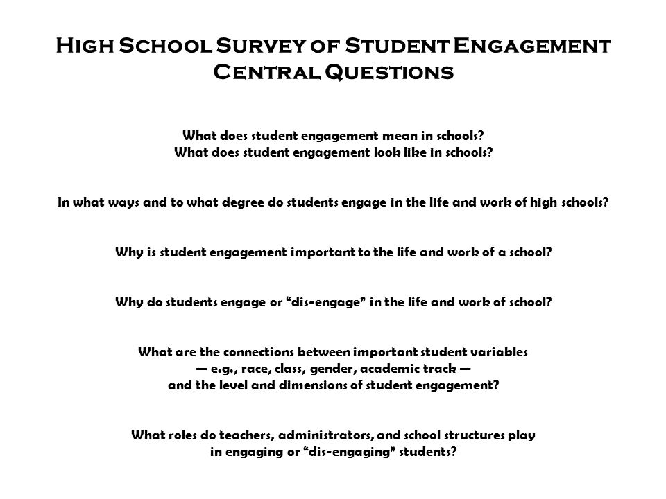 High School Survey of Student Engagement Central Questions