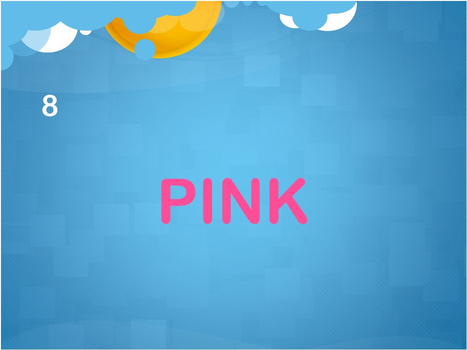 8 PINK
