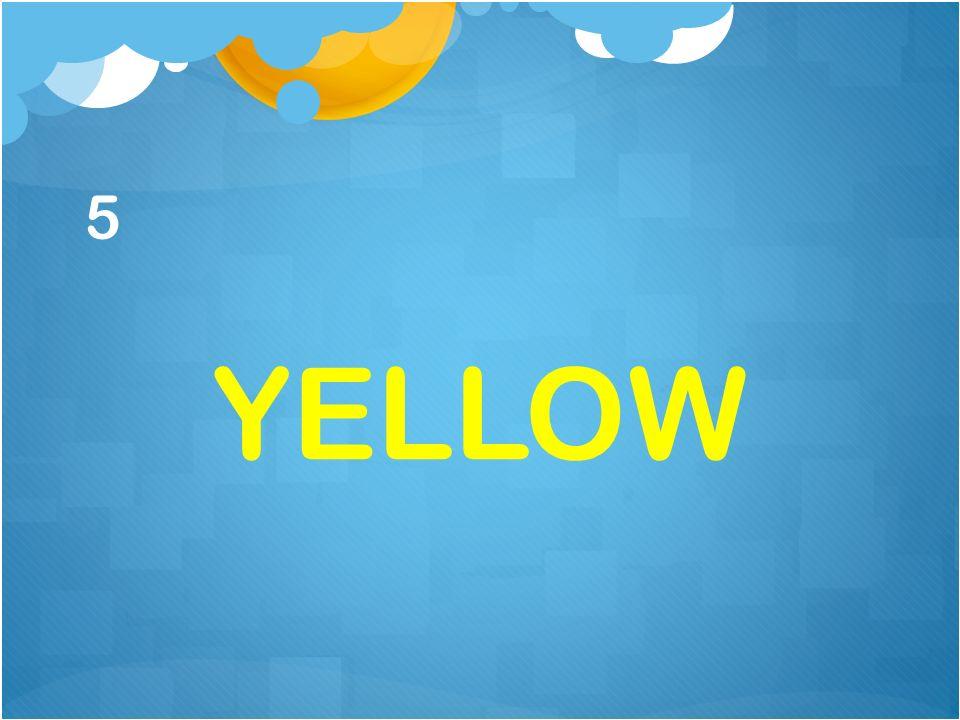 5 YELLOW