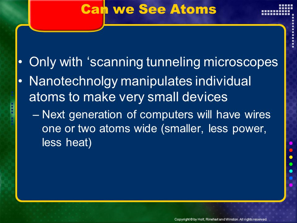 Only with 'scanning tunneling microscopes