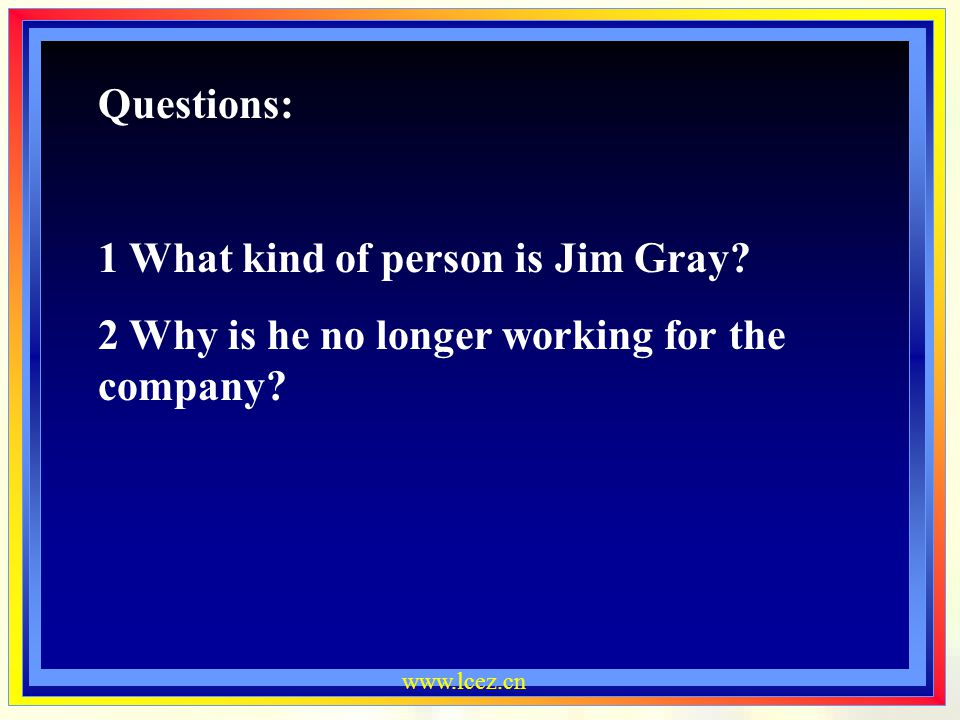 1 What kind of person is Jim Gray