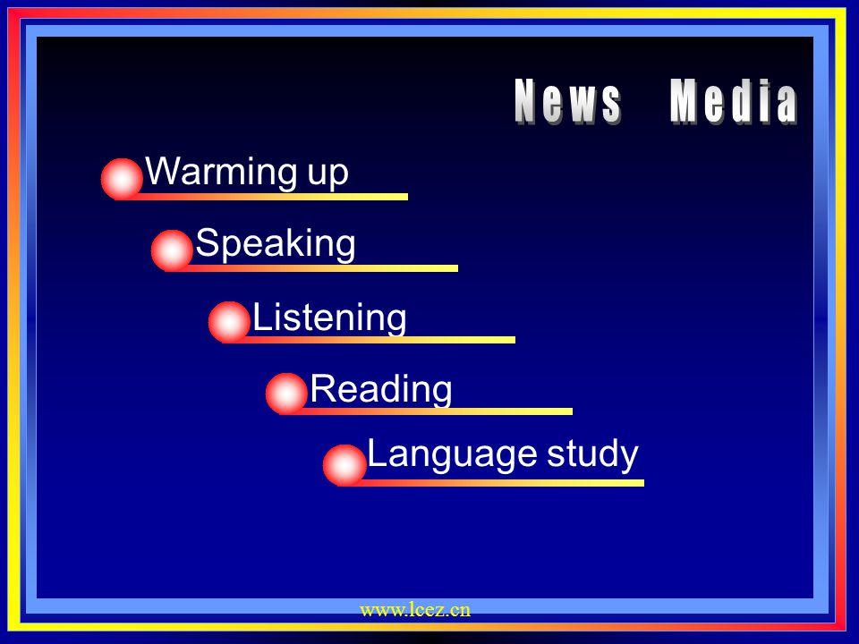 News Media Warming up Speaking Listening Reading Language study