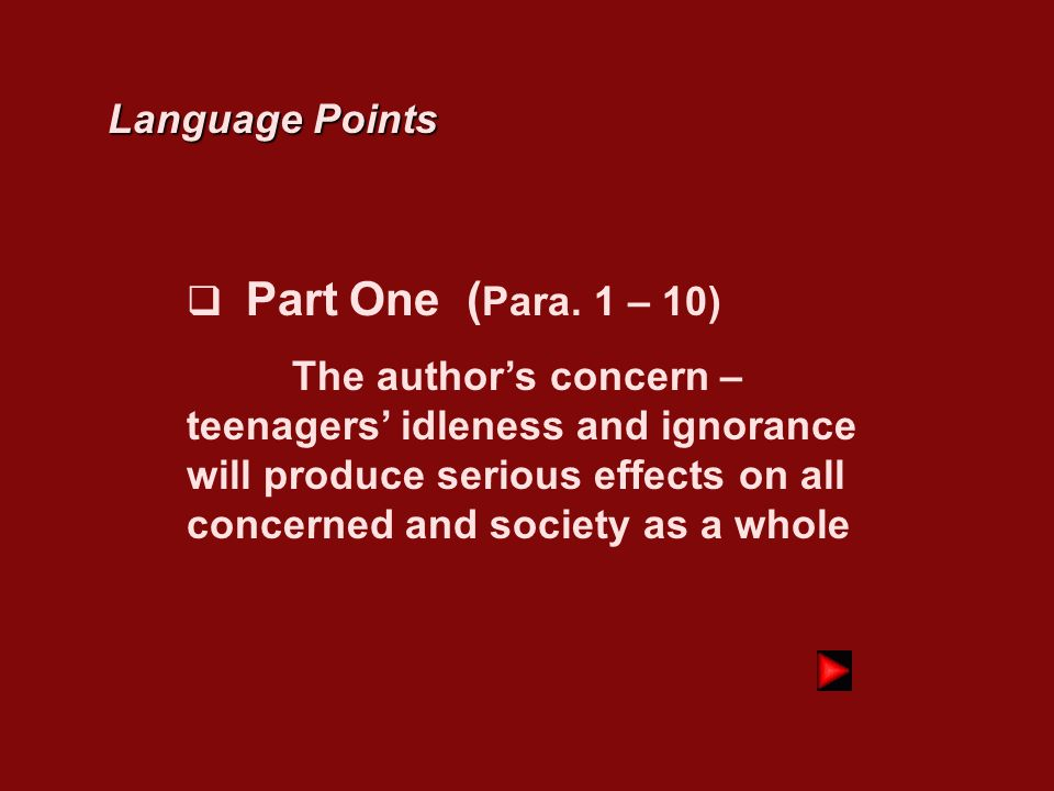 Language Points Part One (Para. 1 – 10)