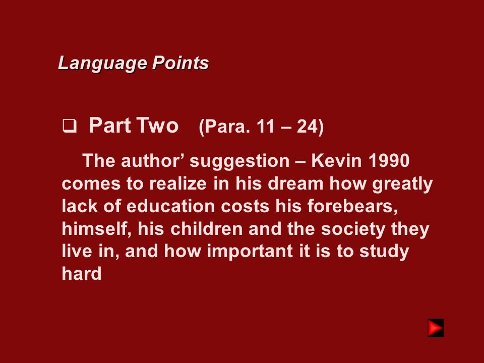 Language Points Part Two (Para. 11 – 24)