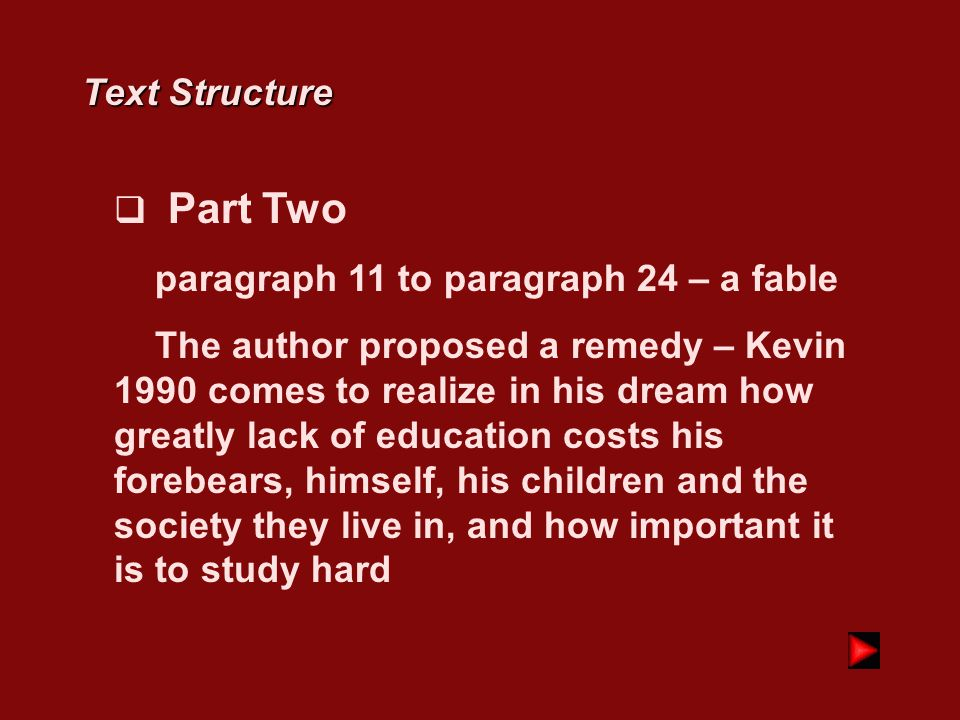 Text Structure Part Two. paragraph 11 to paragraph 24 – a fable.