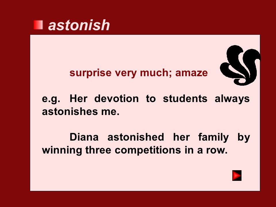 astonish surprise very much; amaze