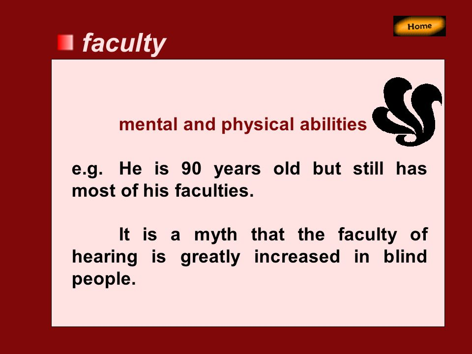 faculty mental and physical abilities