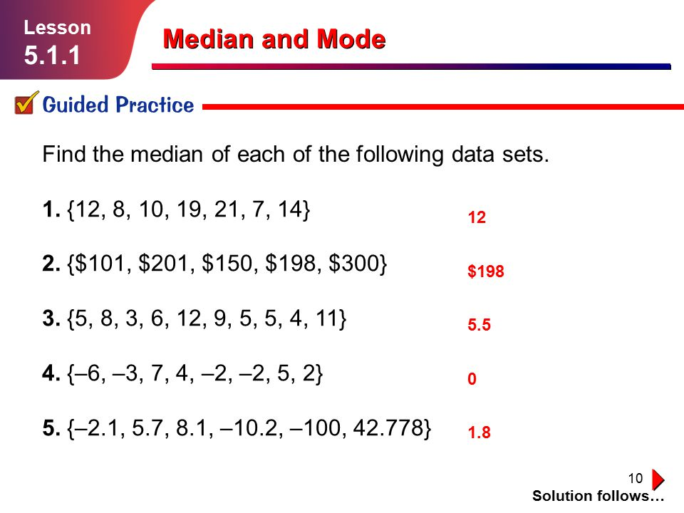 Median and Mode 5.1.1 Guided Practice