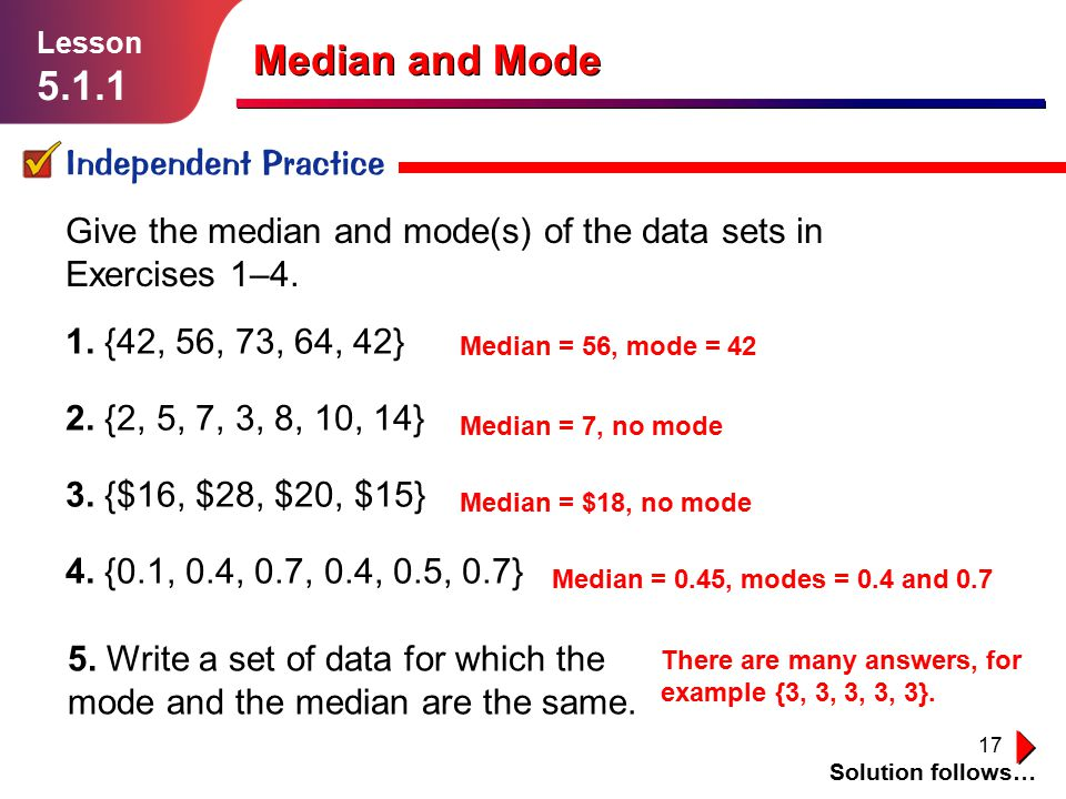 Median and Mode 5.1.1 Independent Practice