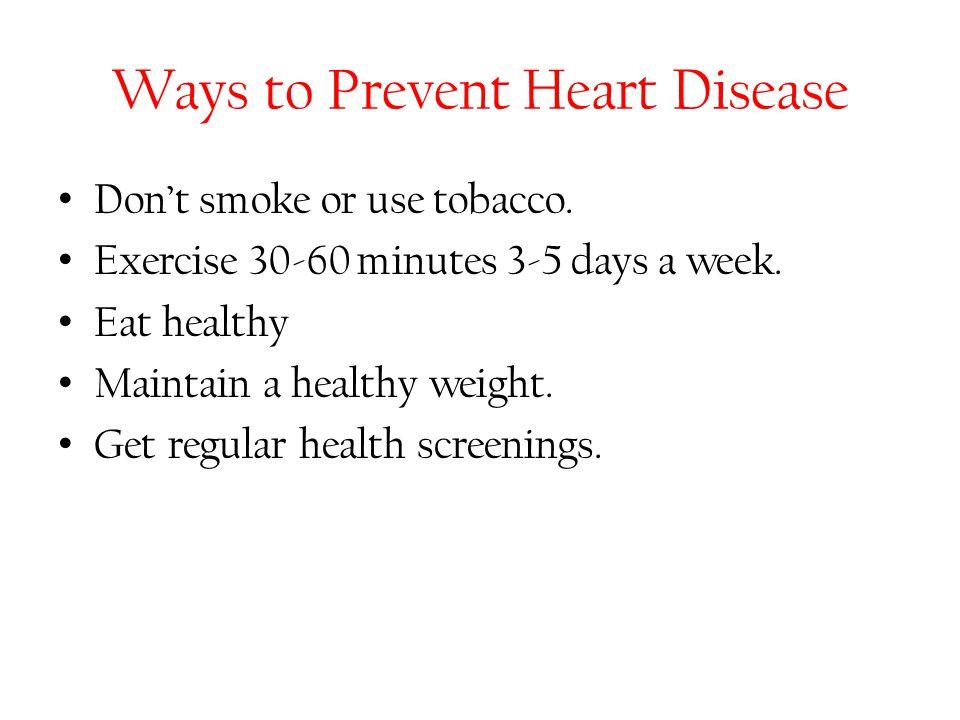 Ways to Prevent Heart Disease