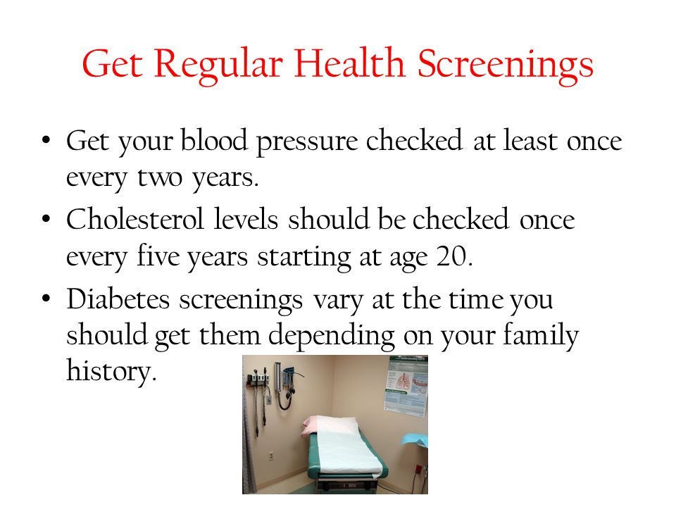 Get Regular Health Screenings