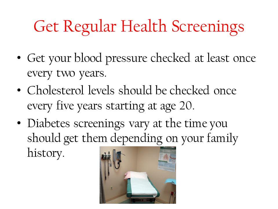 Get Regular Health Screenings