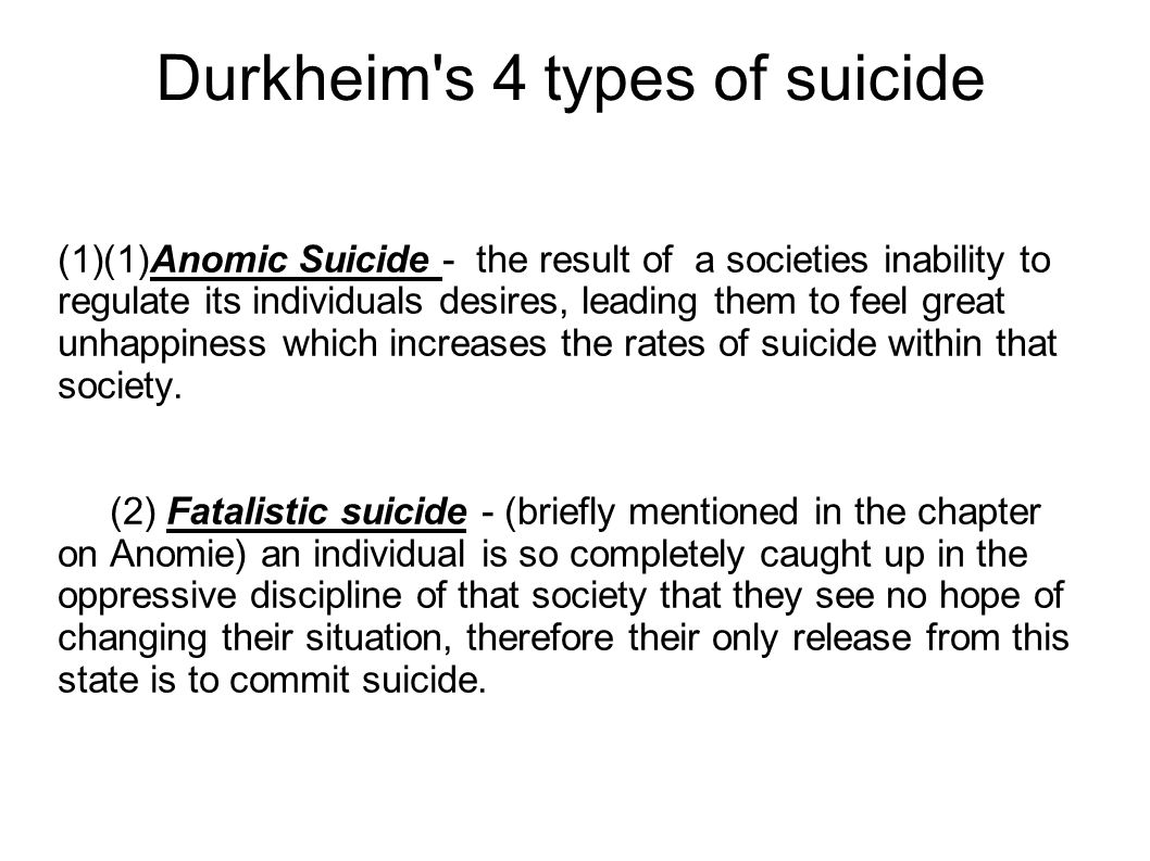 Durkheim s 4 types of suicide