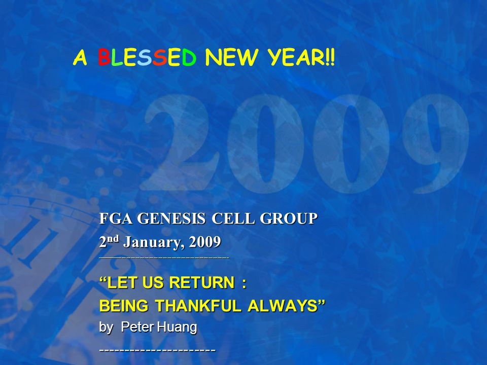A BLESSED NEW YEAR!! FGA GENESIS CELL GROUP 2nd January, 2009
