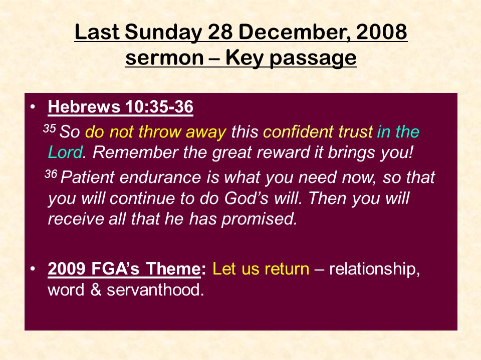 Last Sunday 28 December, 2008 sermon – Key passage
