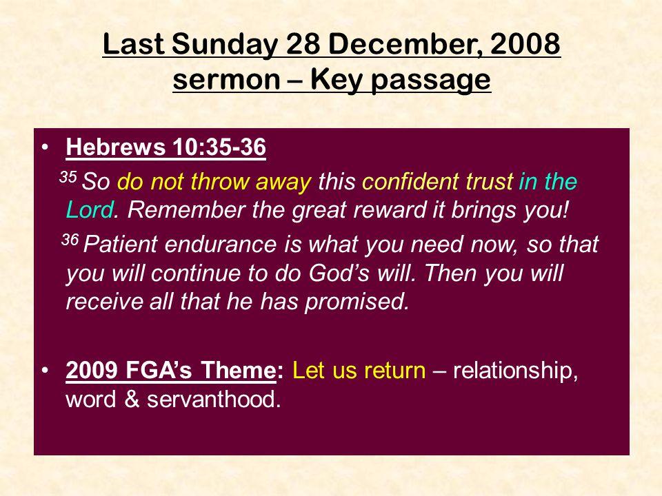 Last Sunday 28 December, 2008 sermon – Key passage