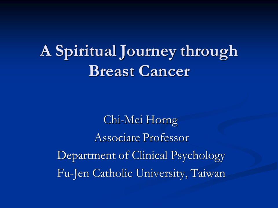 A Spiritual Journey through Breast Cancer