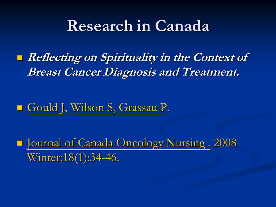 Research in Canada Reflecting on Spirituality in the Context of Breast Cancer Diagnosis and Treatment.