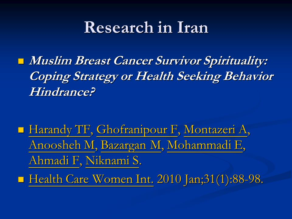 Research in Iran Muslim Breast Cancer Survivor Spirituality: Coping Strategy or Health Seeking Behavior Hindrance