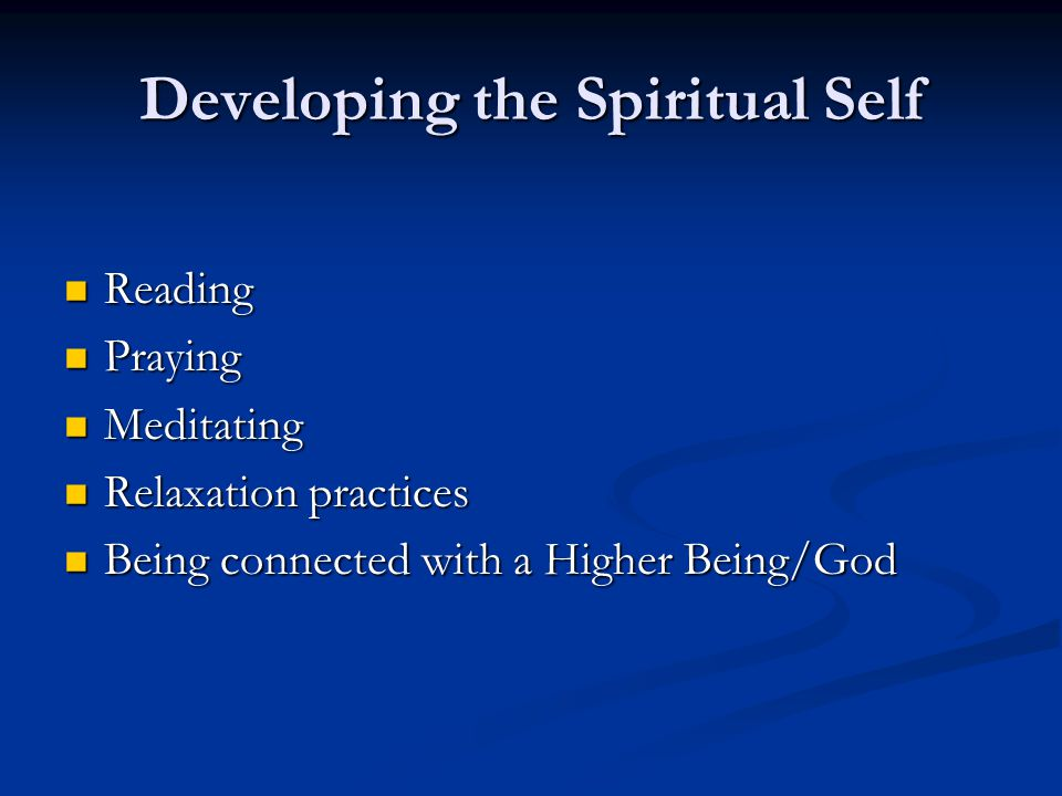 Developing the Spiritual Self