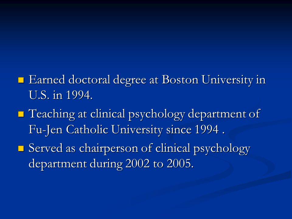 Earned doctoral degree at Boston University in U.S. in 1994.