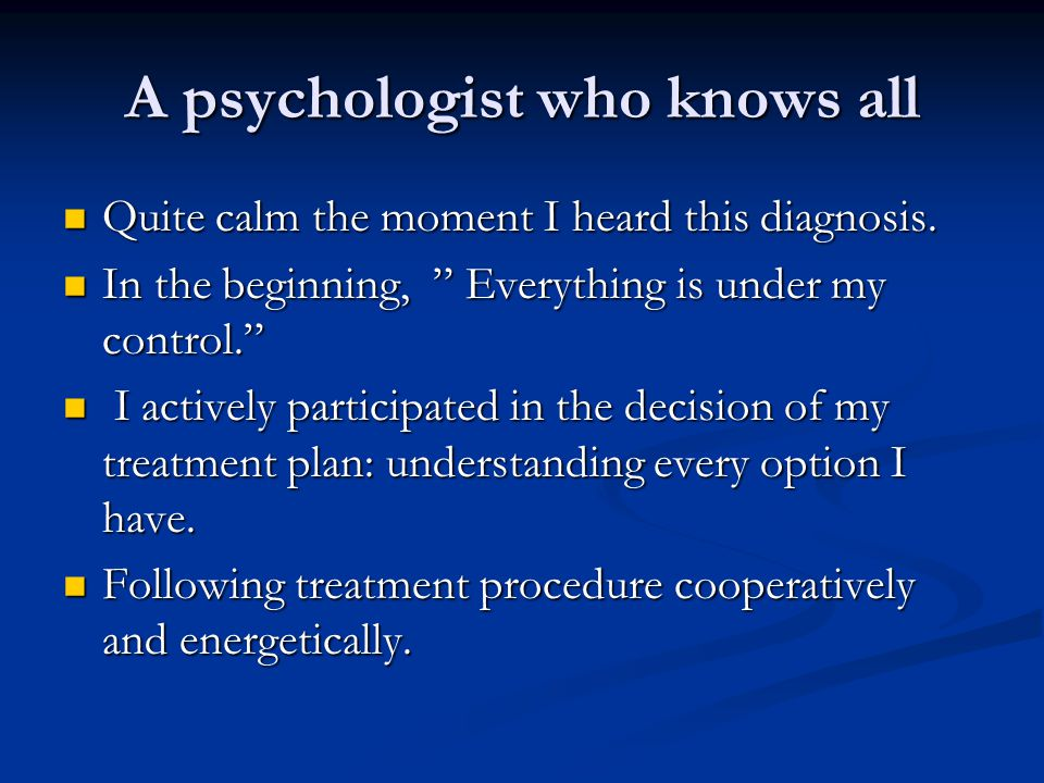 A psychologist who knows all