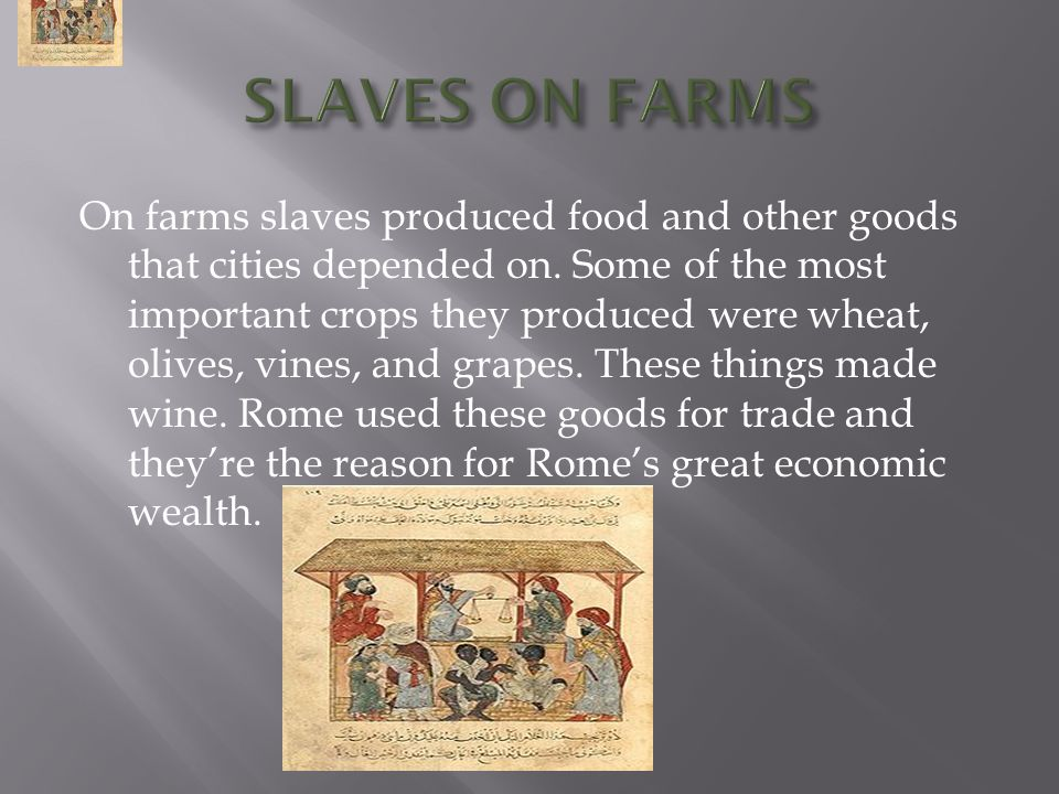 SLAVES ON FARMS
