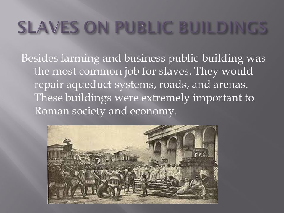SLAVES ON PUBLIC BUILDINGS