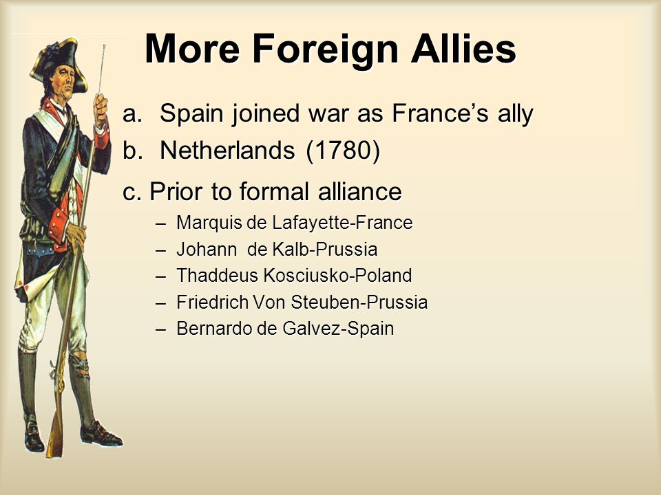 More Foreign Allies Spain joined war as France's ally