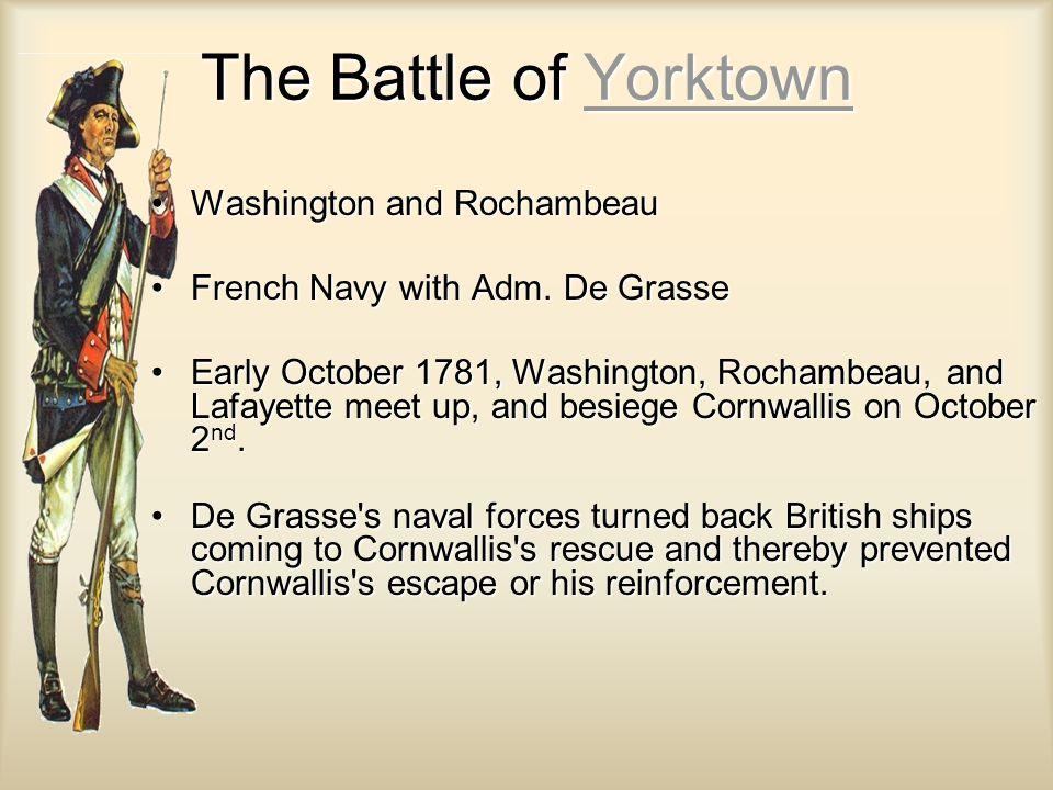 The Battle of Yorktown Washington and Rochambeau