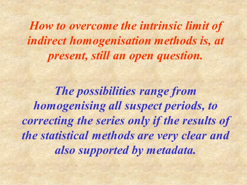 How to overcome the intrinsic limit of indirect homogenisation methods is, at present, still an open question.