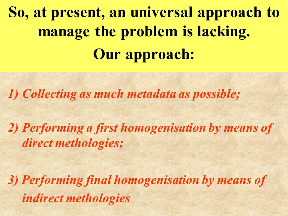 So, at present, an universal approach to manage the problem is lacking.
