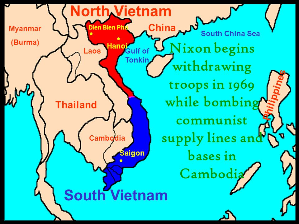 North Vietnam China. Myanmar. (Burma) Dien Bien Phu. South China Sea.