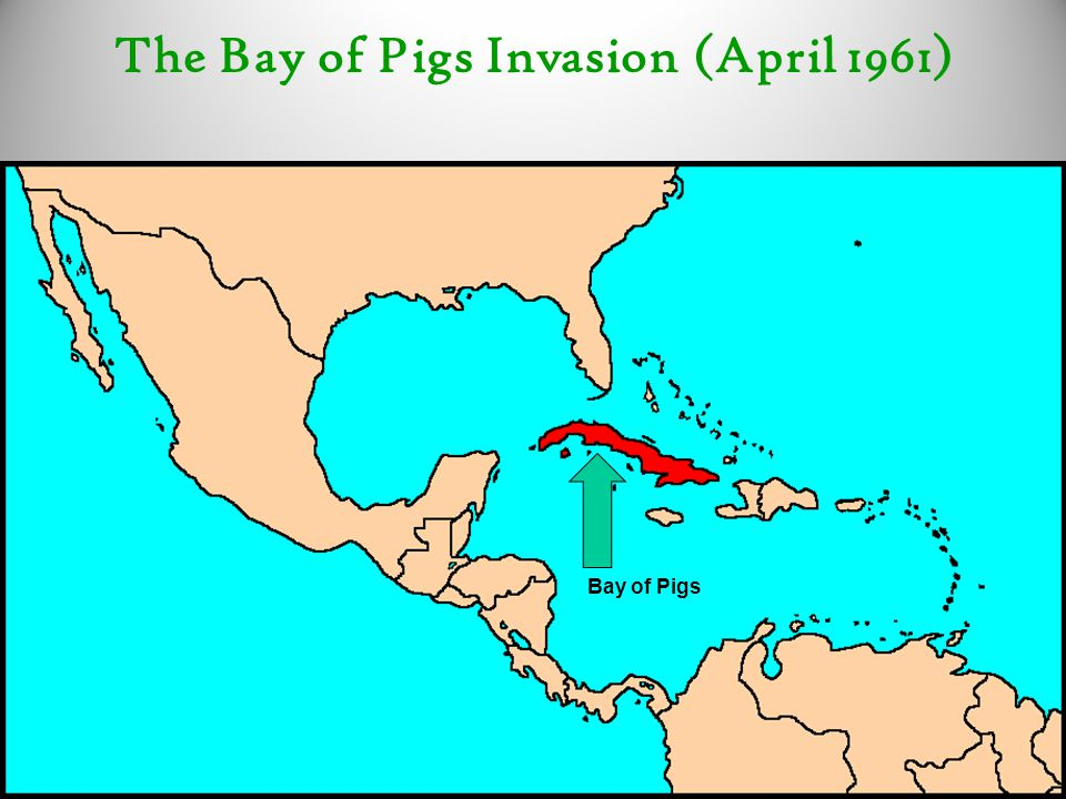The Bay of Pigs Invasion (April 1961)