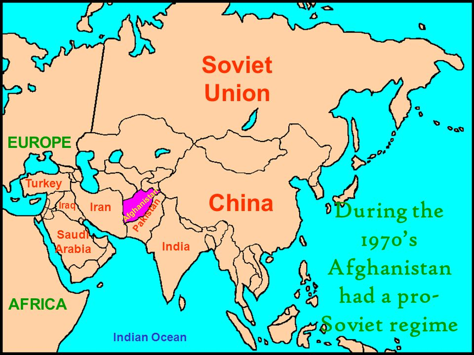 During the 1970's Afghanistan had a pro-Soviet regime