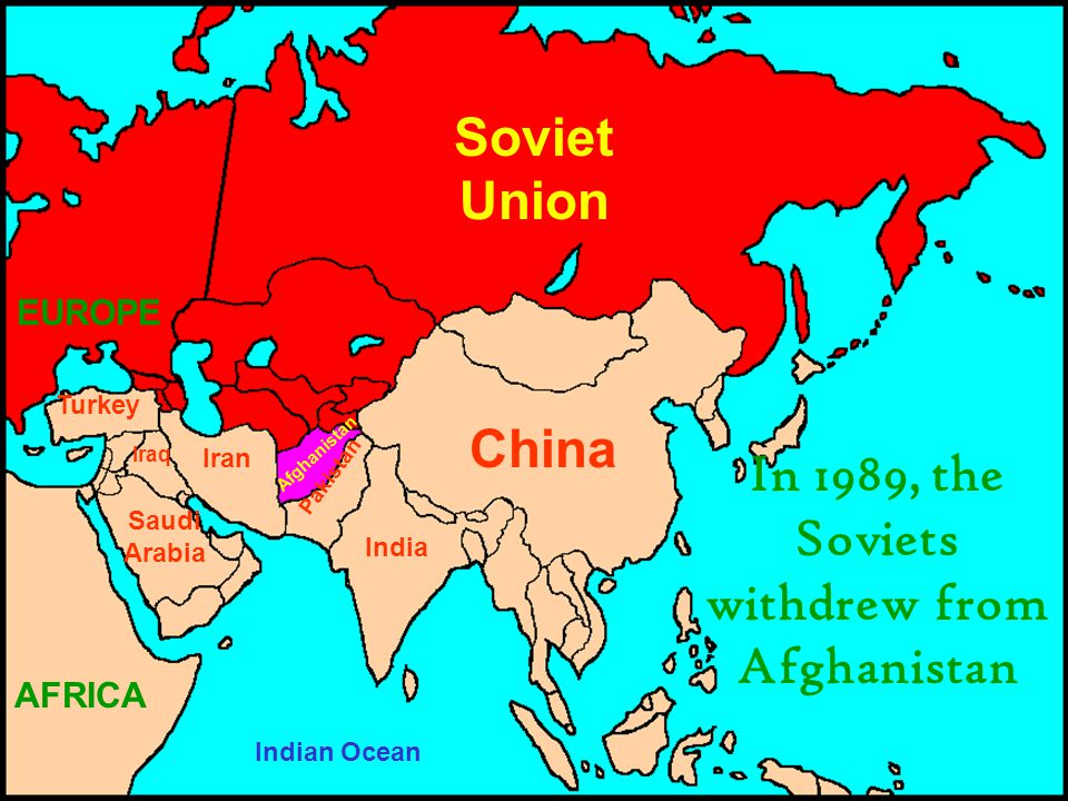In 1989, the Soviets withdrew from Afghanistan