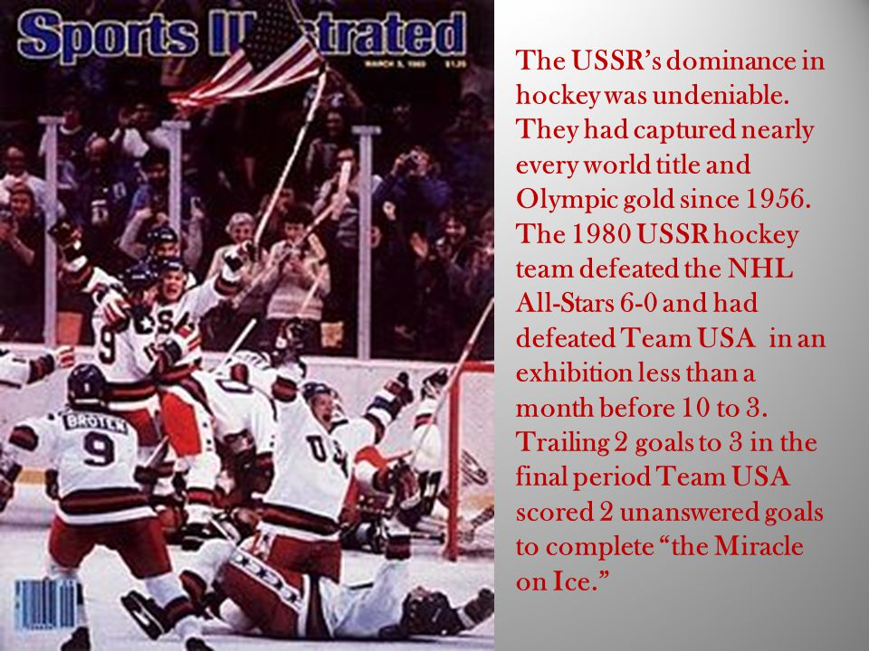 The USSR's dominance in hockey was undeniable