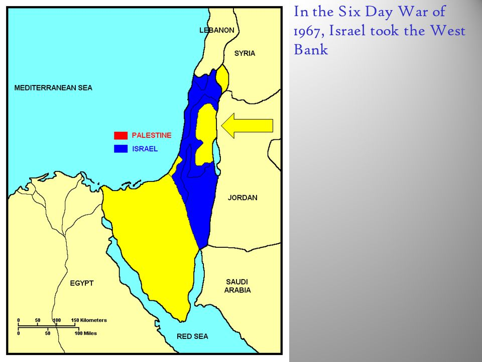 In the Six Day War of 1967, Israel took the West Bank